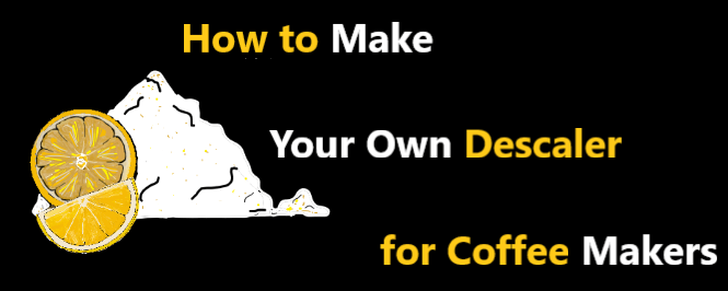 How to Make a Descaling Solution for Coffee Machines